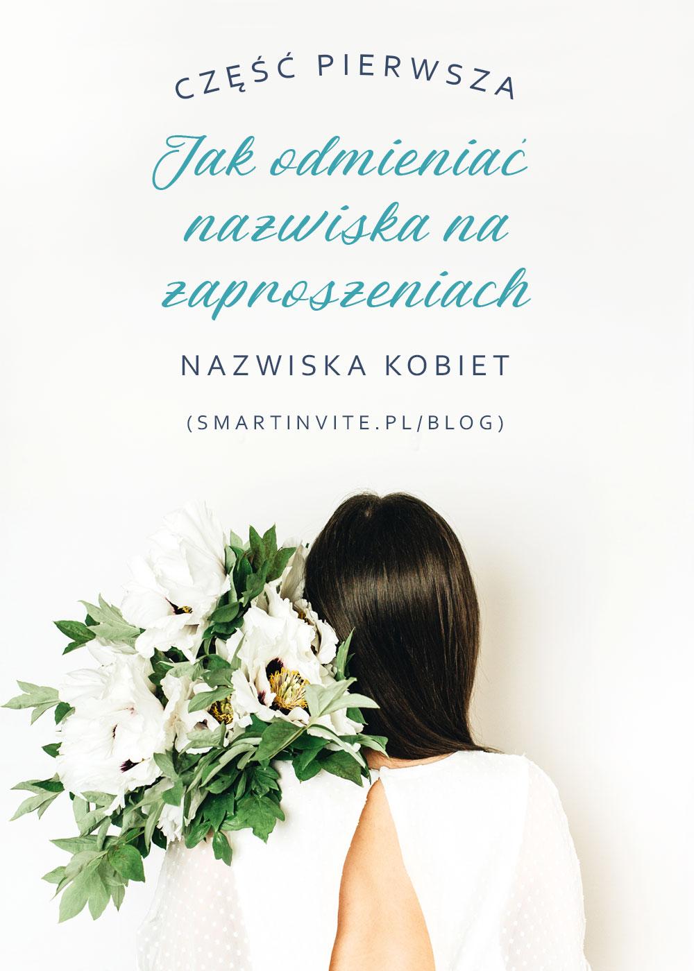 Odmiana nazwisk na zaproszeniach smartinvite.pl - Część 1.